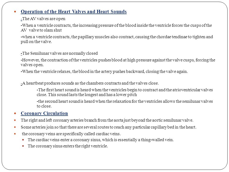 Operation of the Heart Valves and Heart Sounds