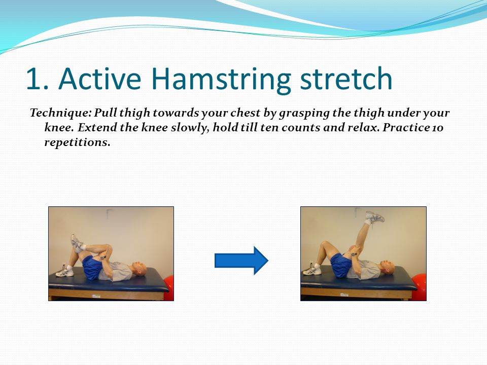 1. Active Hamstring stretch