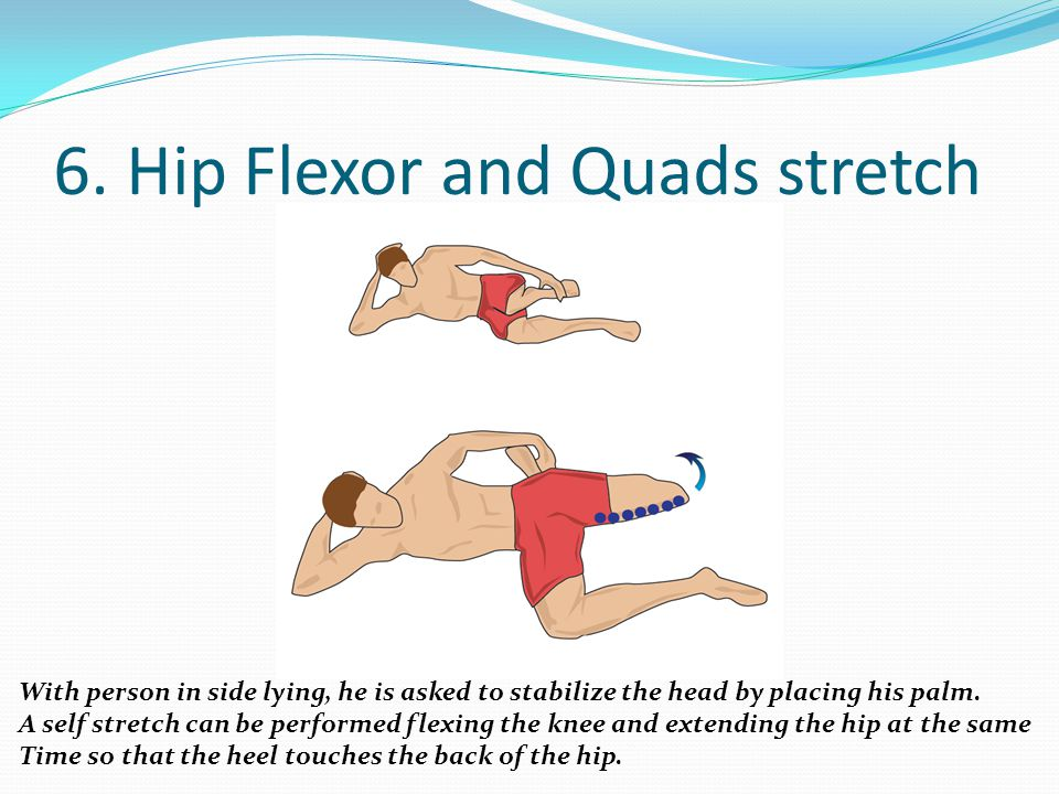 6. Hip Flexor and Quads stretch