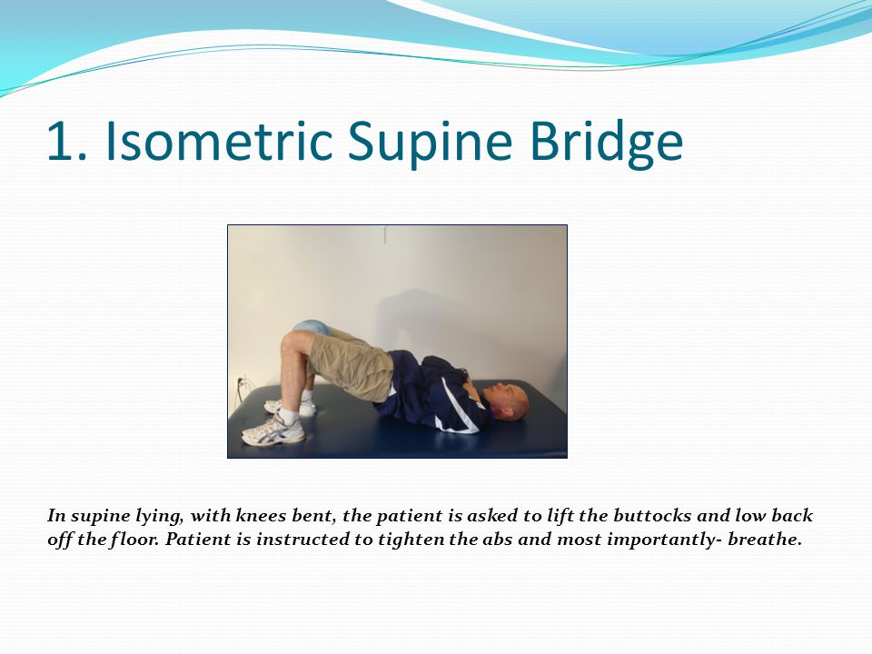 1. Isometric Supine Bridge
