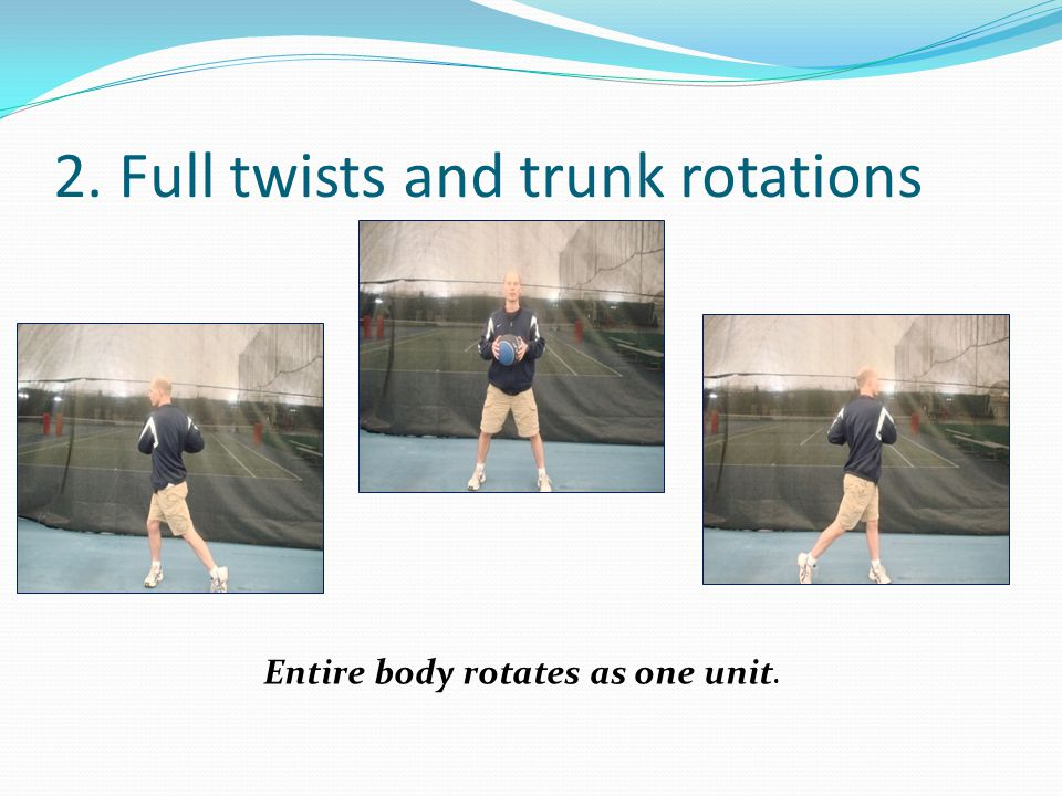 2. Full twists and trunk rotations