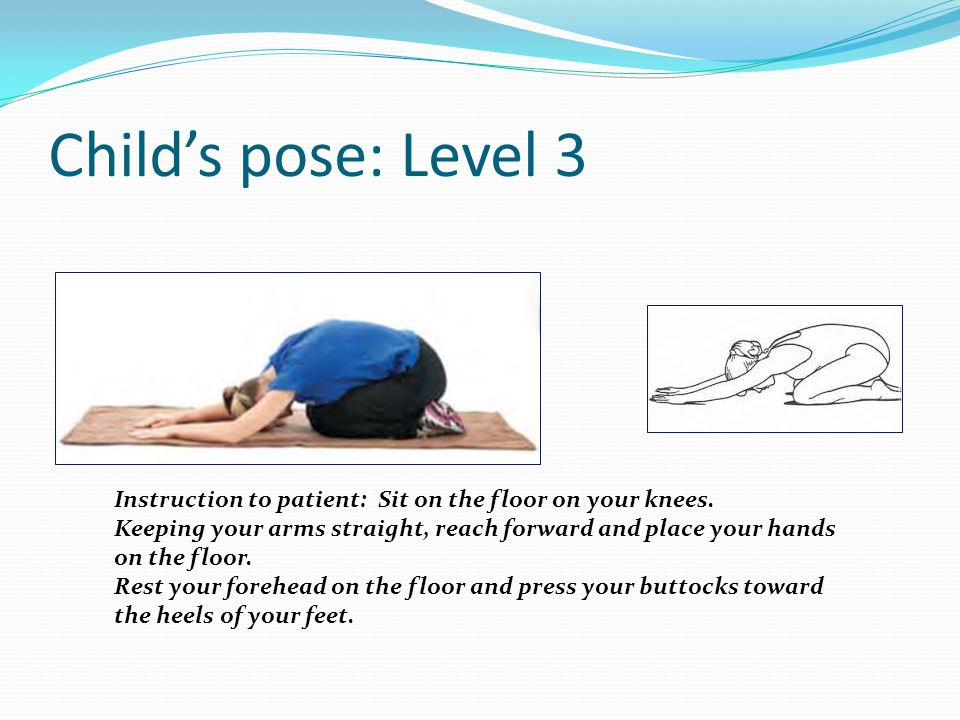 Child's pose: Level 3