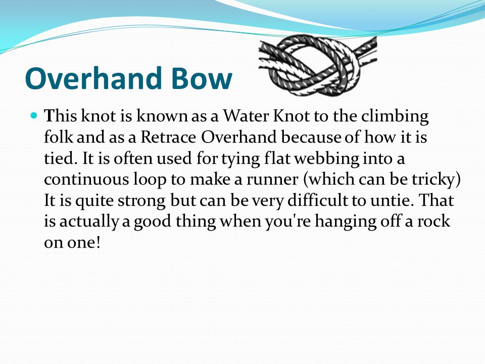 Overhand Bow