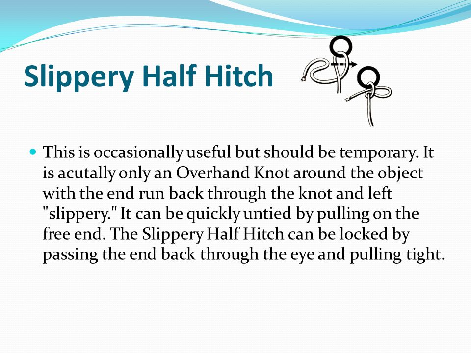Slippery Half Hitch