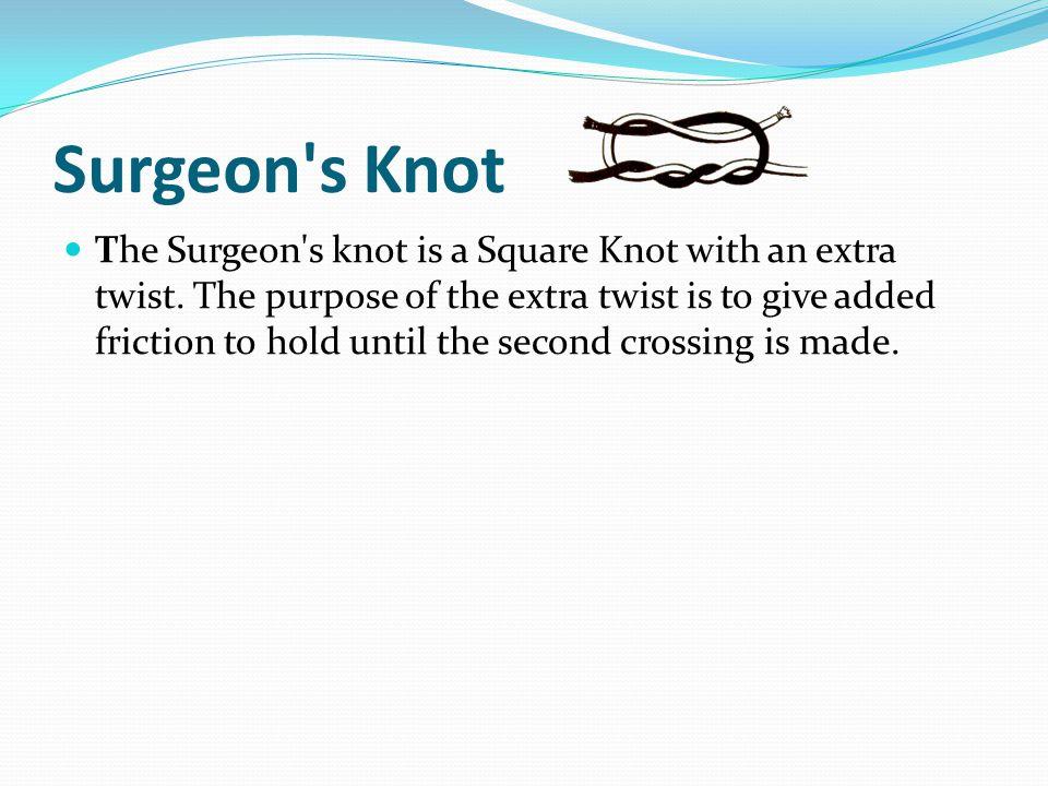 Surgeon s Knot
