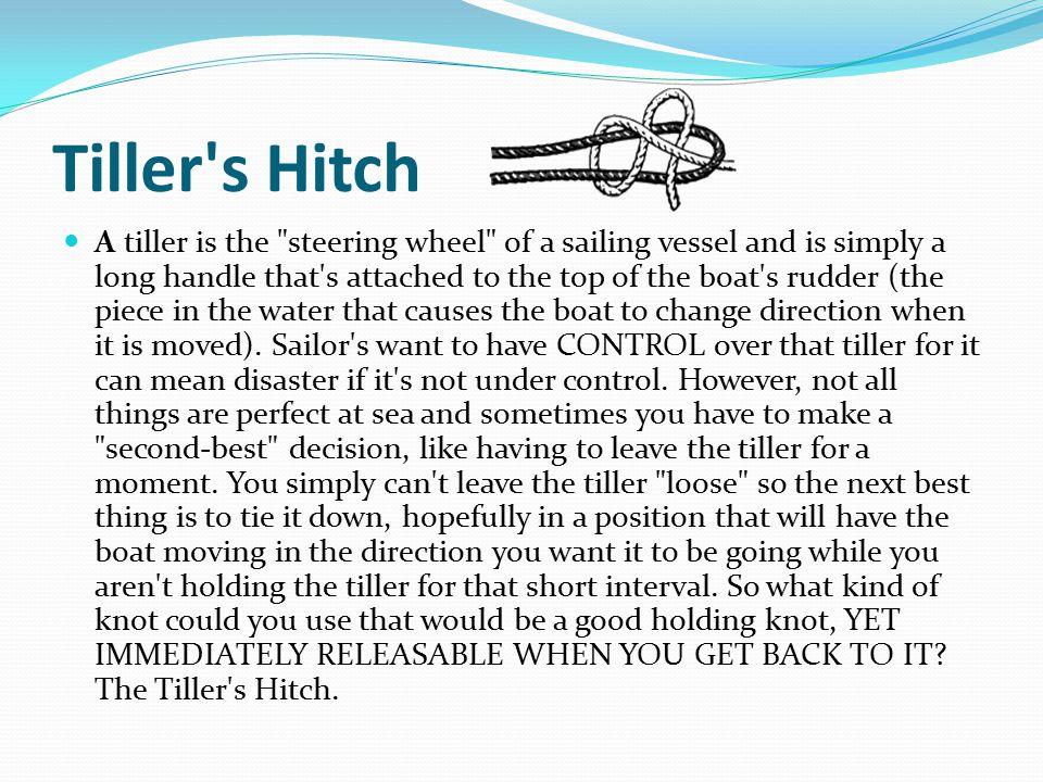 Tiller s Hitch