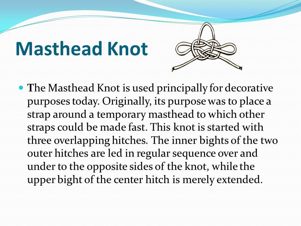 Masthead Knot