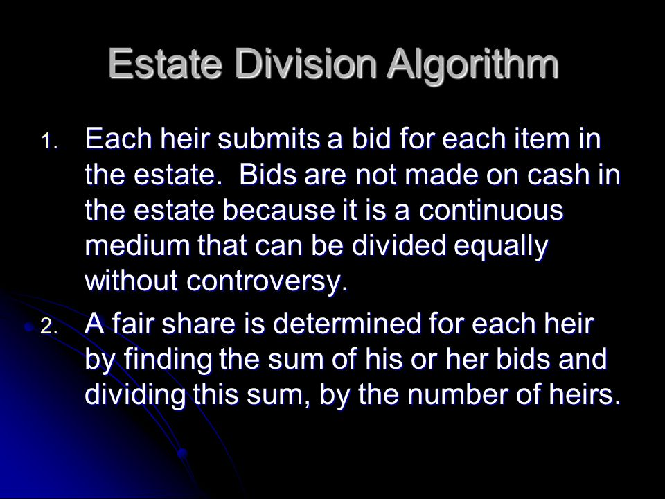 Estate Division Algorithm