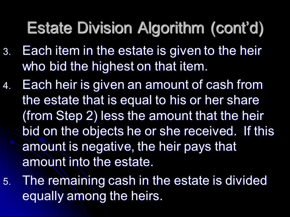Estate Division Algorithm (cont'd)