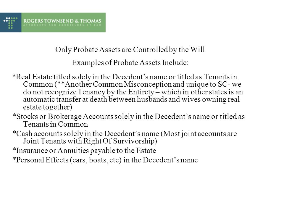 Only Probate Assets are Controlled by the Will