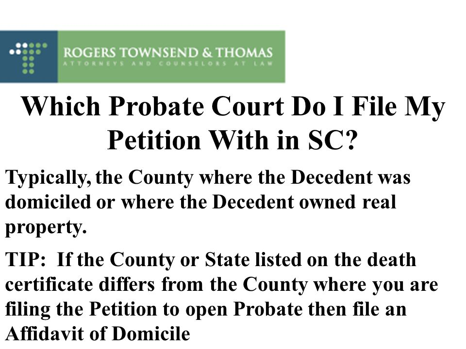 Which Probate Court Do I File My Petition With in SC
