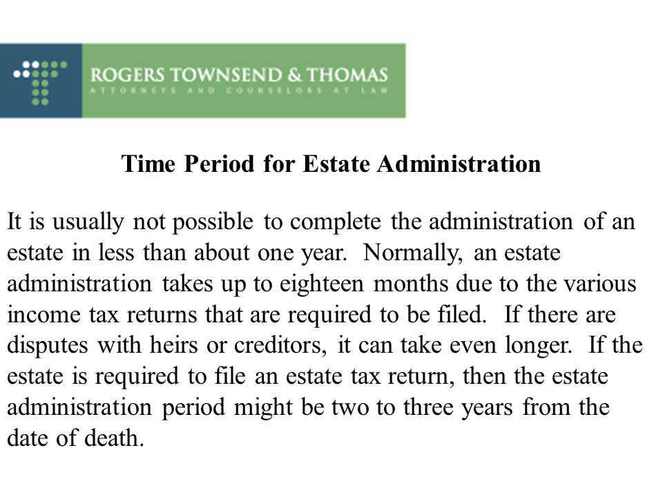 Time Period for Estate Administration