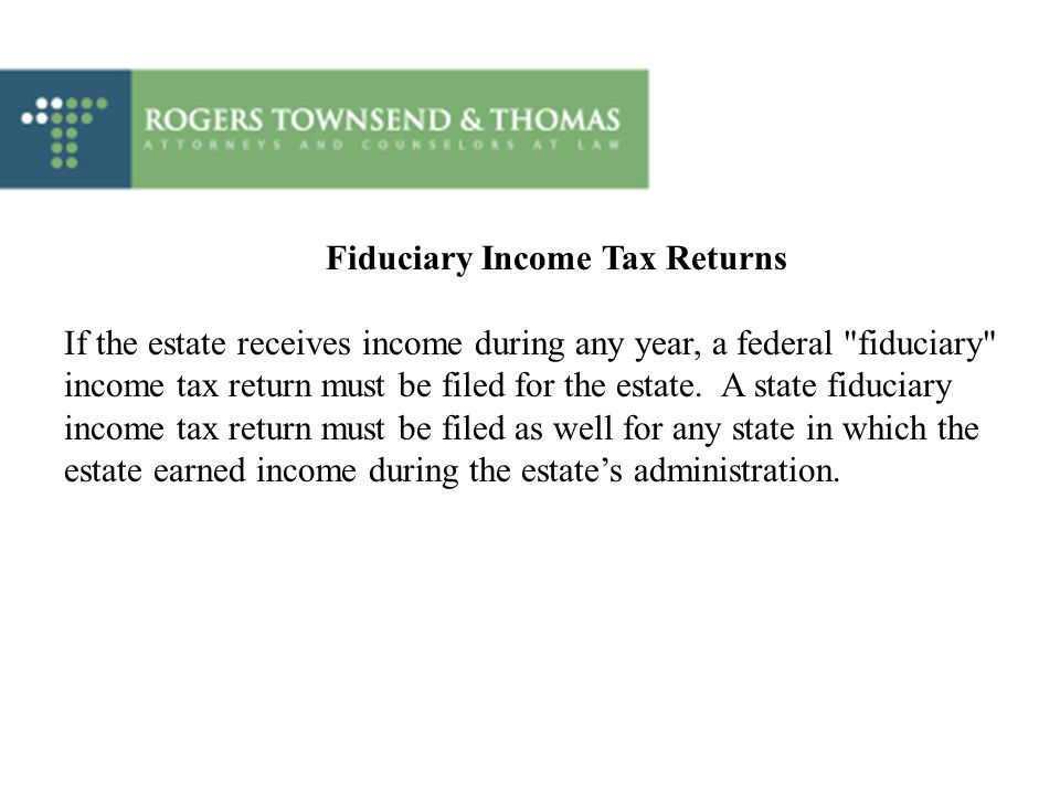 Fiduciary Income Tax Returns
