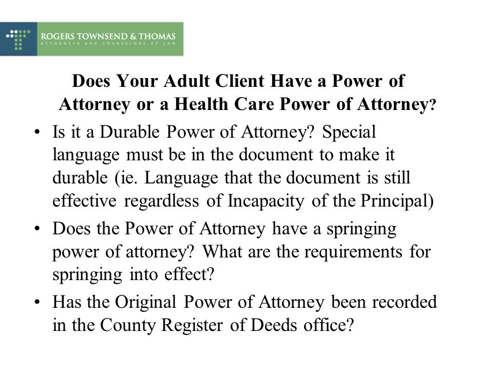 Does Your Adult Client Have a Power of Attorney or a Health Care Power of Attorney