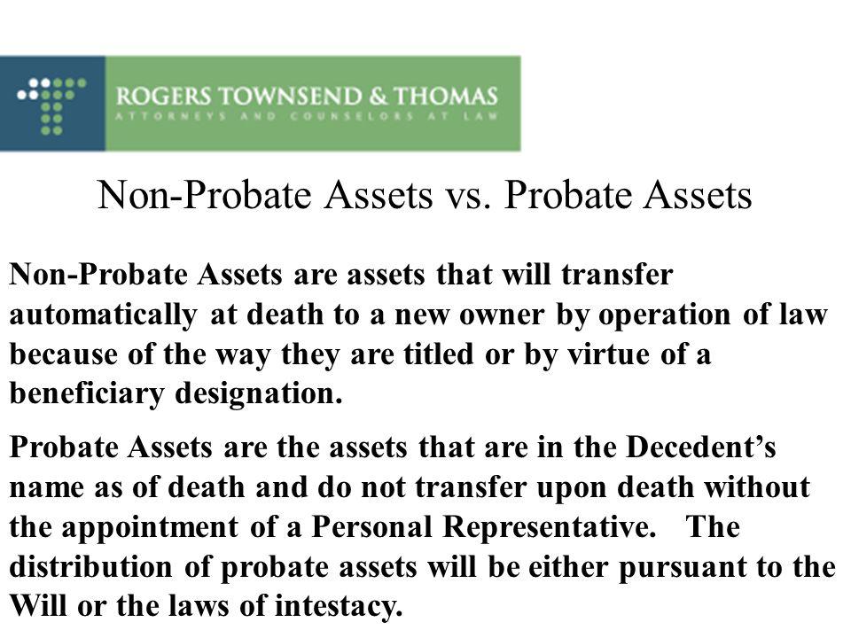 Non-Probate Assets vs. Probate Assets