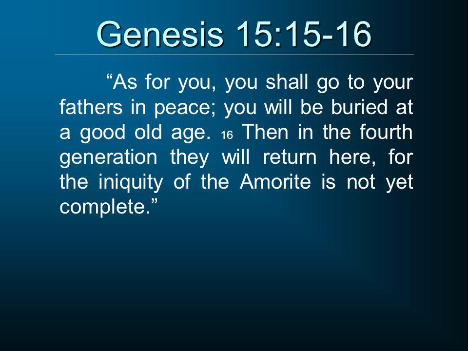 Genesis 15:15-16