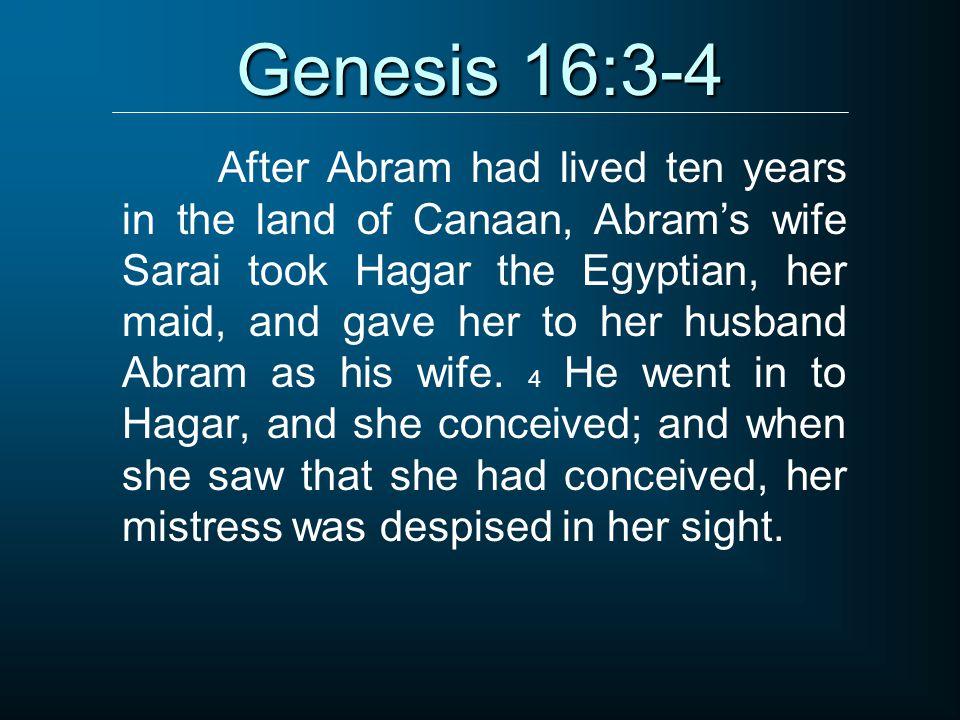 Genesis 16:3-4