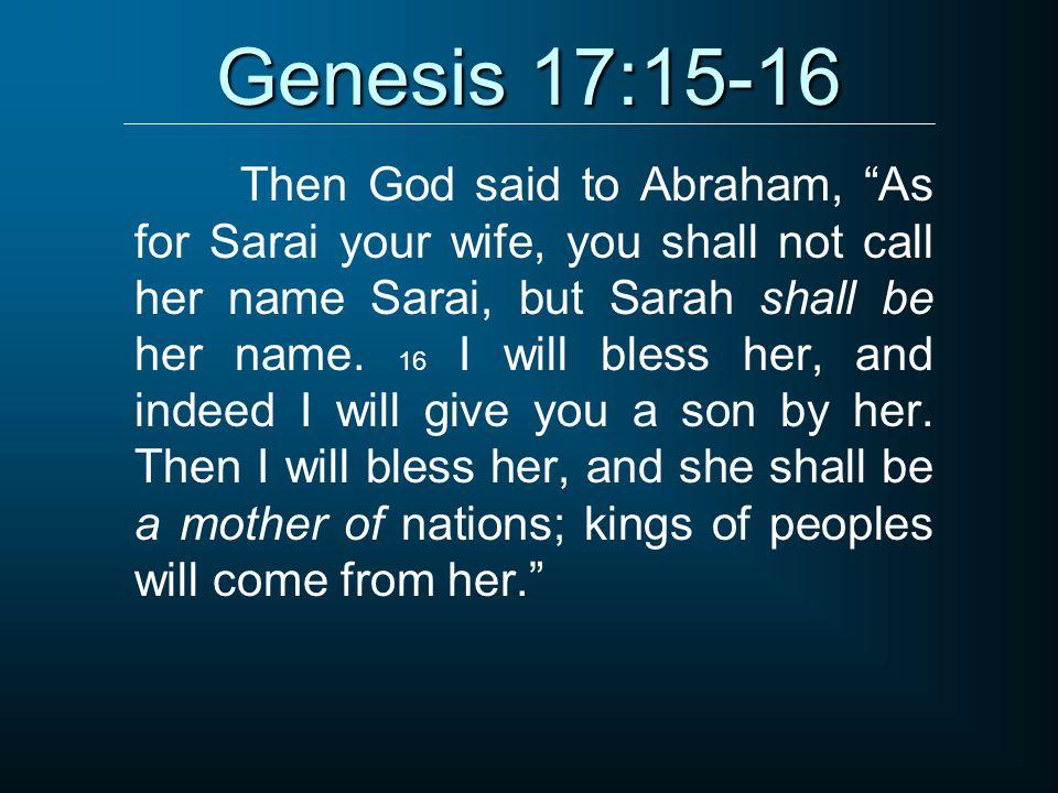 Genesis 17:15-16