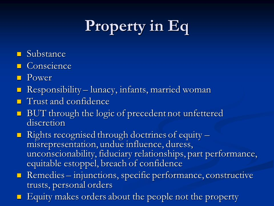 Property in Eq Substance Conscience Power