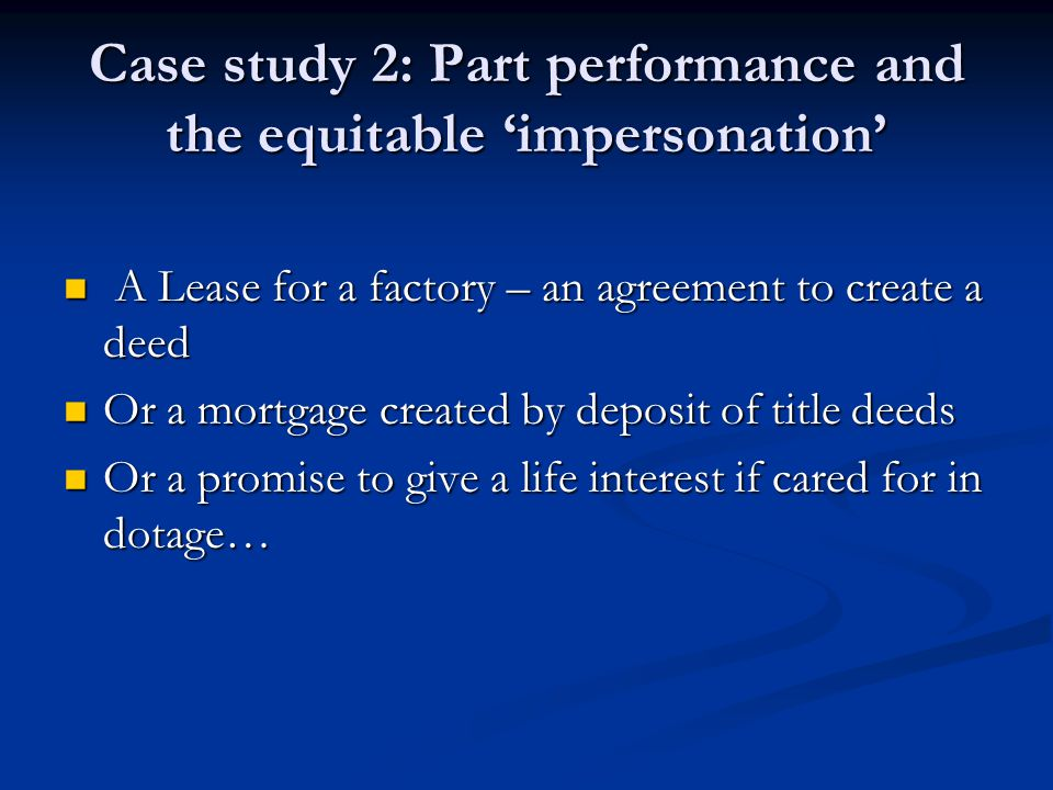 Case study 2: Part performance and the equitable 'impersonation'