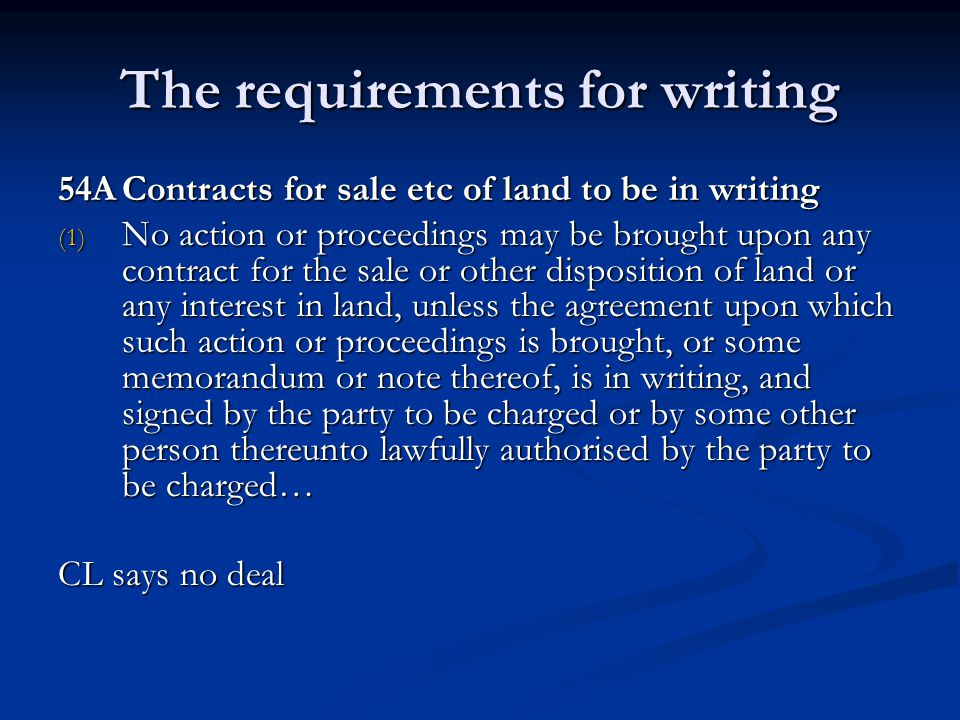The requirements for writing