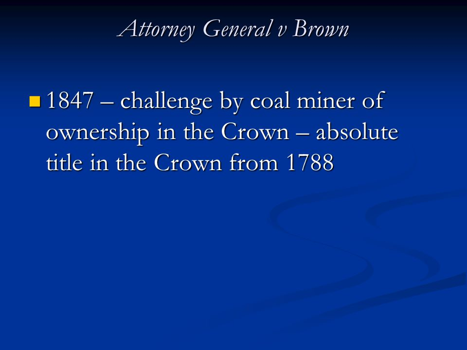 Attorney General v Brown