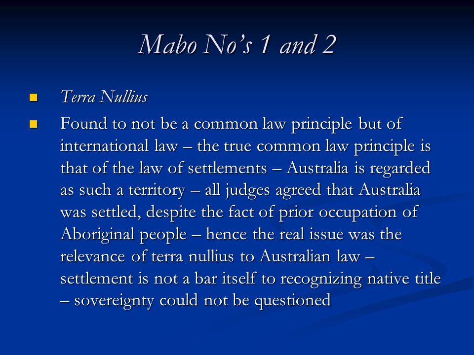 Mabo No's 1 and 2 Terra Nullius