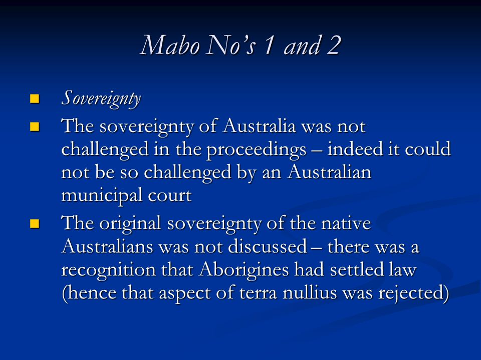 Mabo No's 1 and 2 Sovereignty