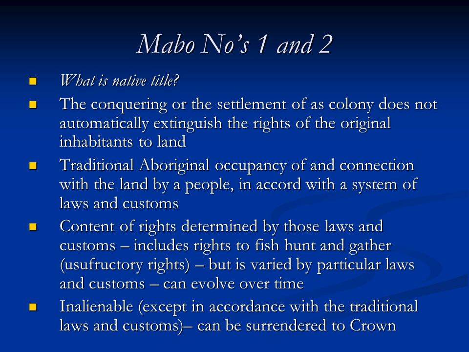 Mabo No's 1 and 2 What is native title