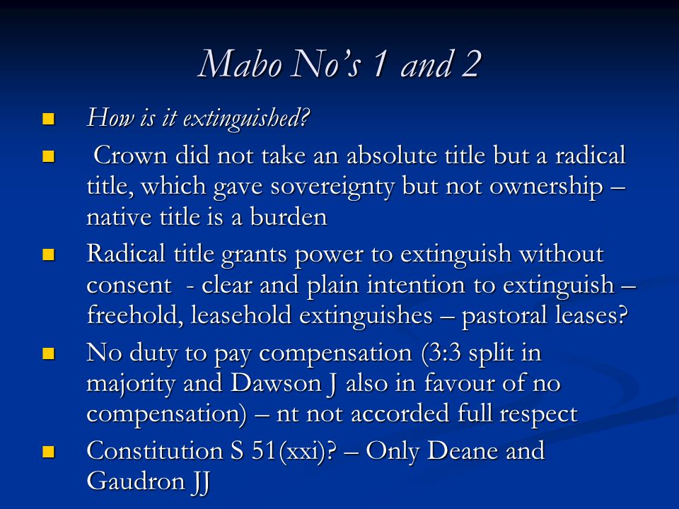 Mabo No's 1 and 2 How is it extinguished