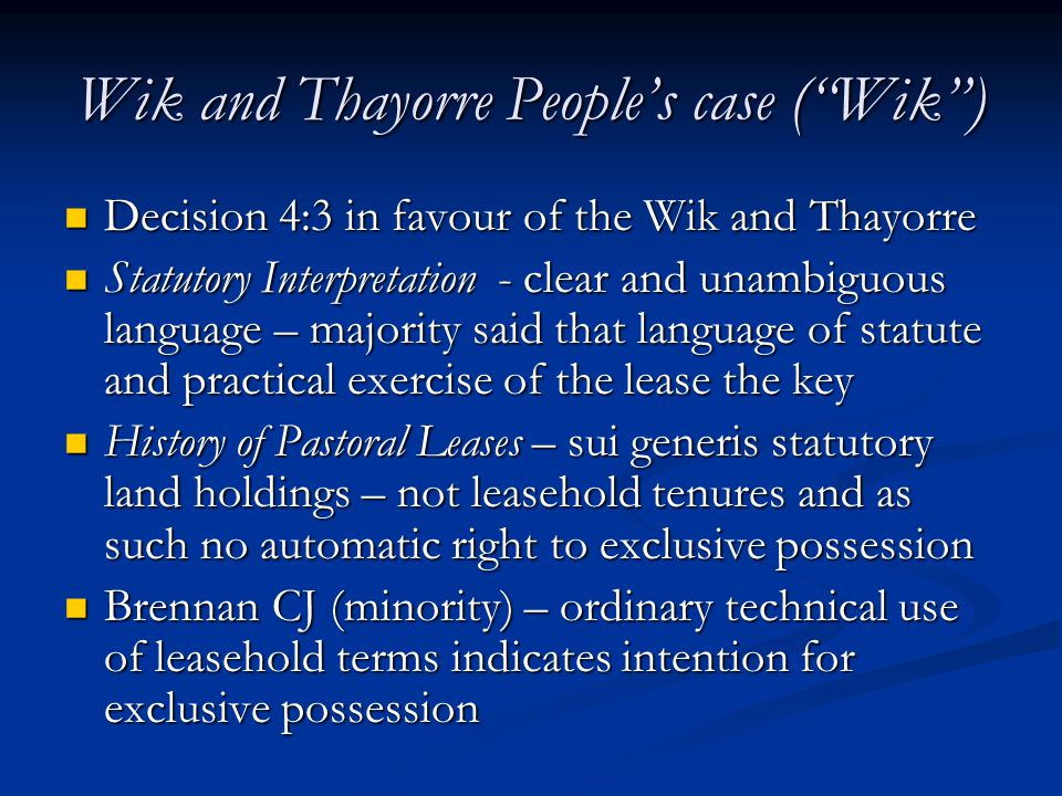 Wik and Thayorre People's case ( Wik )