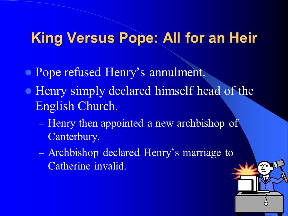 King Versus Pope: All for an Heir