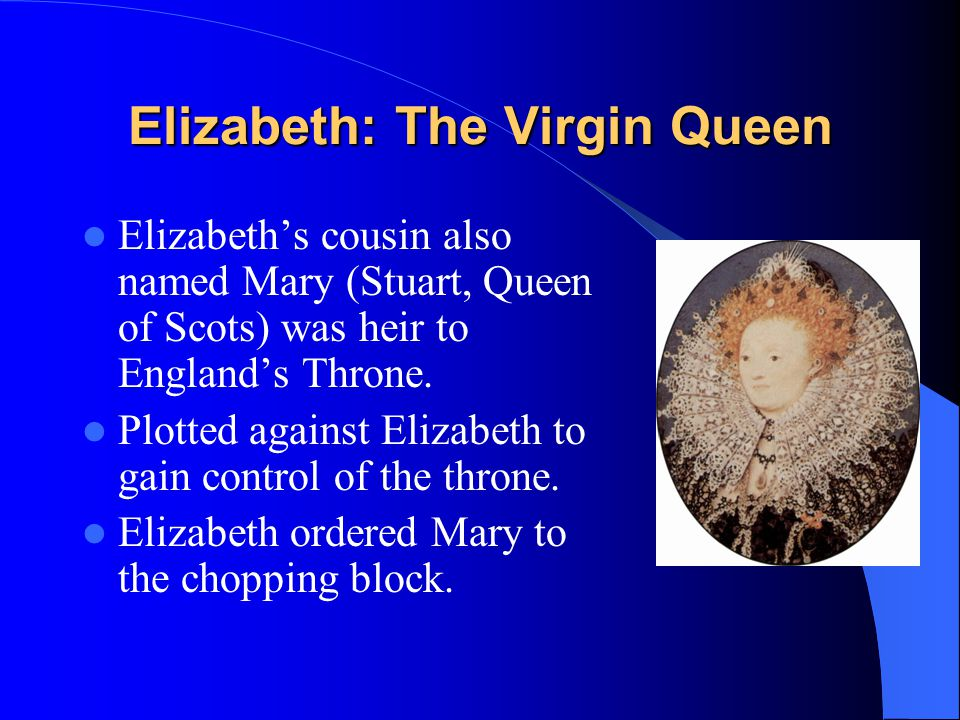 Elizabeth: The Virgin Queen