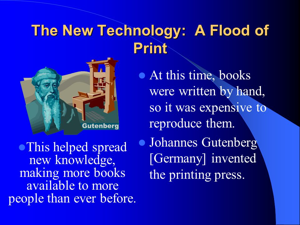 The New Technology: A Flood of Print