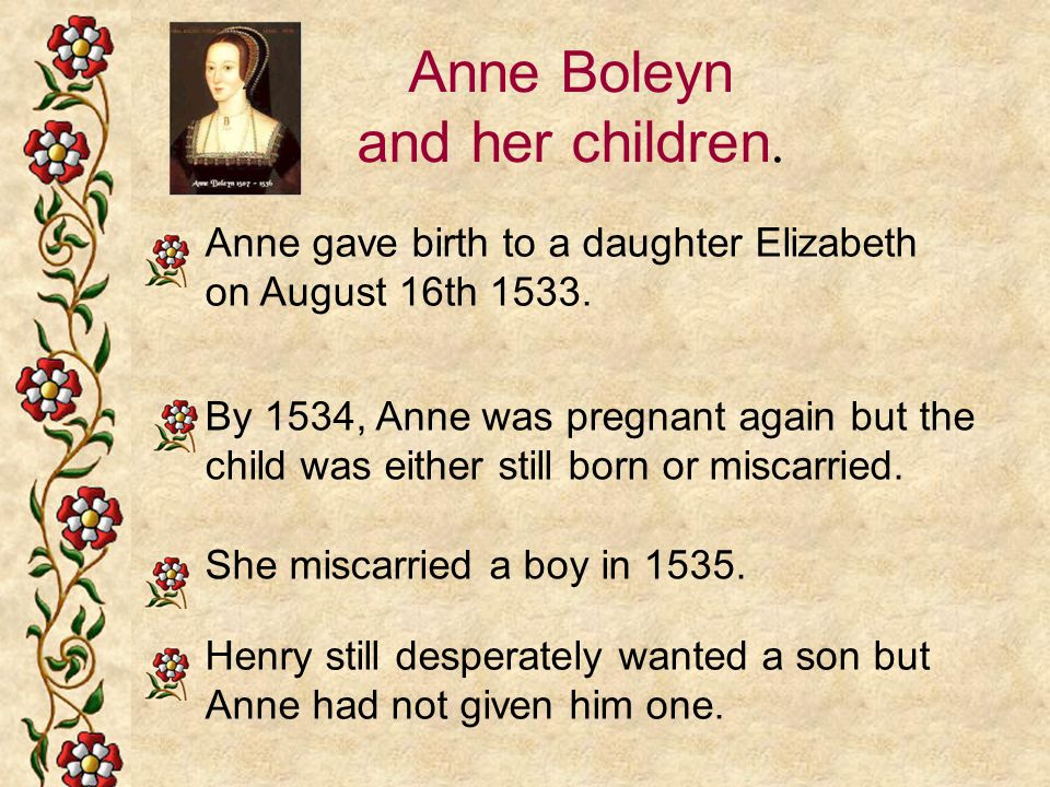 Anne Boleyn and her children.