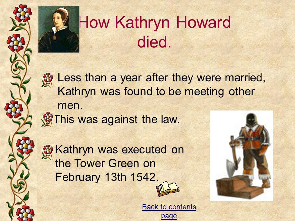 How Kathryn Howard died.