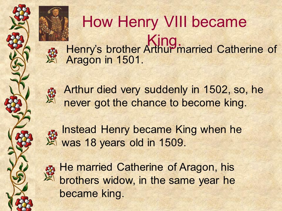How Henry VIII became King.
