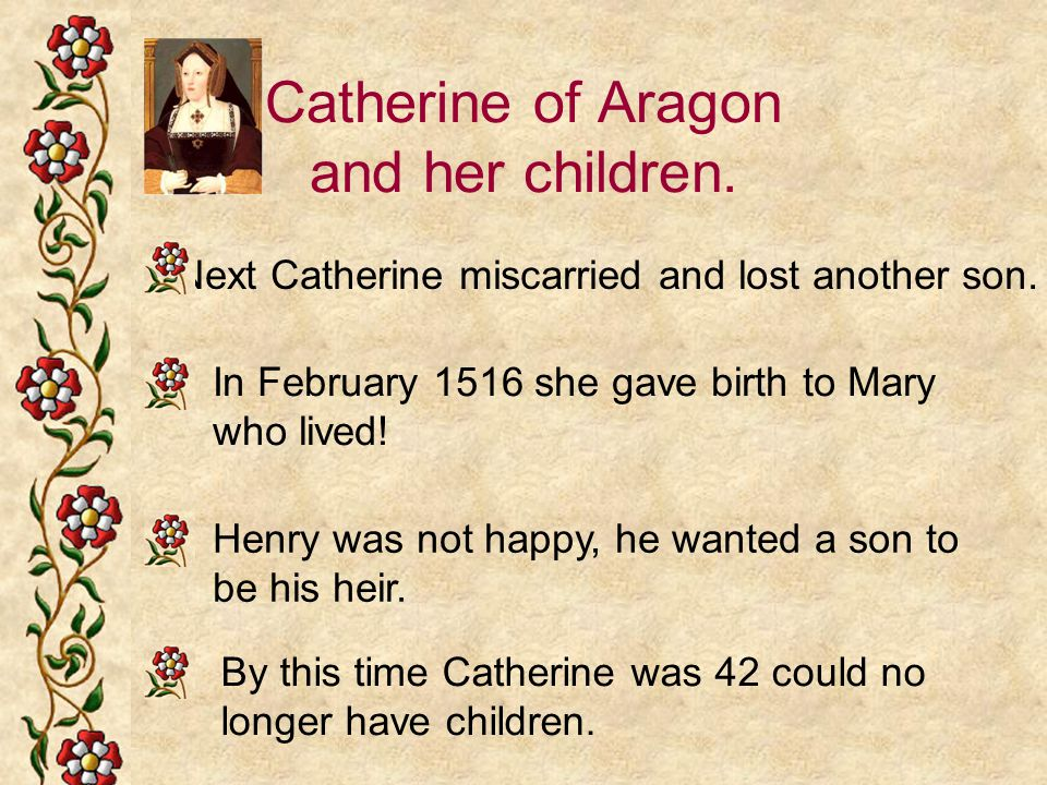 Catherine of Aragon and her children.