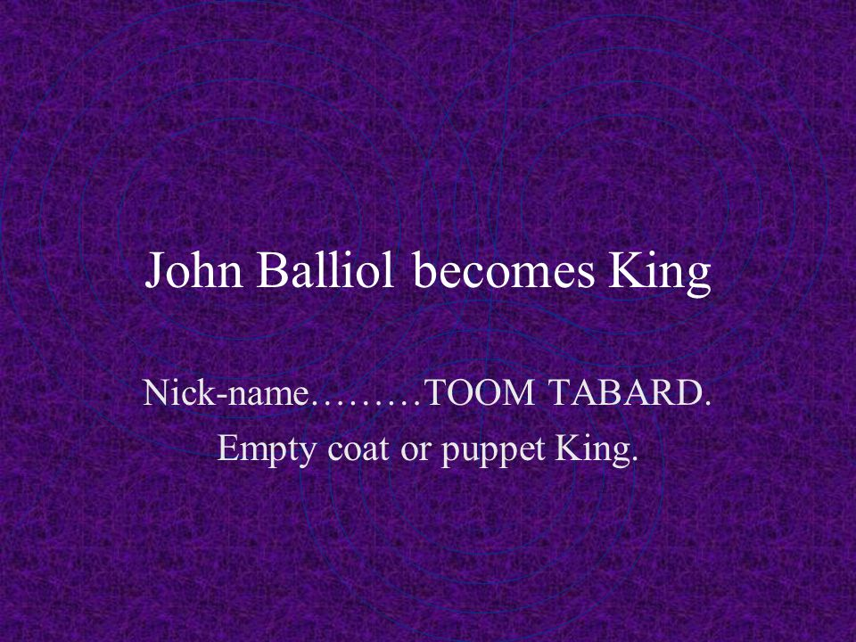 John Balliol becomes King