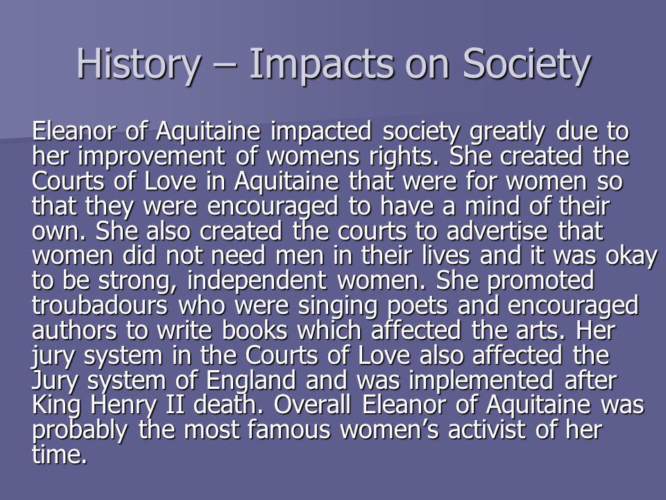 History – Impacts on Society