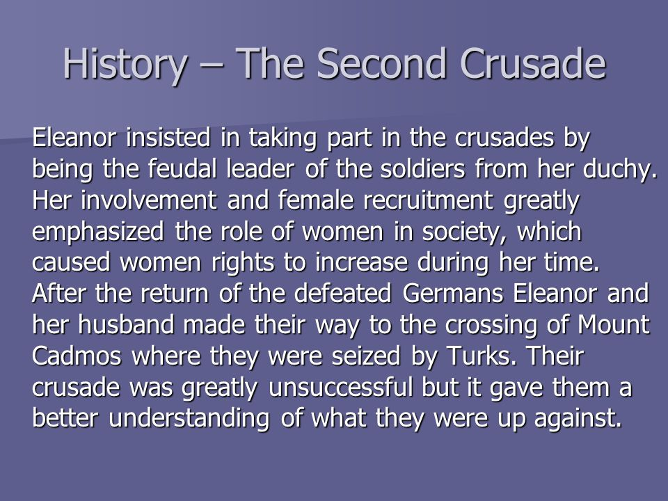History – The Second Crusade