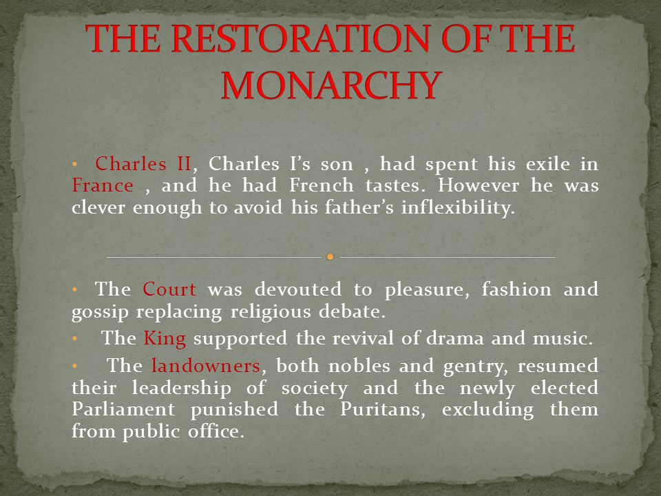 THE RESTORATION OF THE MONARCHY