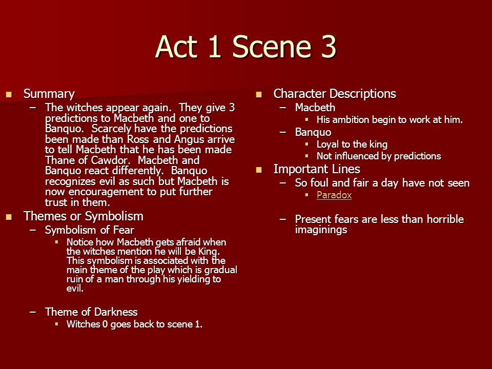 Act 1 Scene 3 Summary Themes or Symbolism Character Descriptions