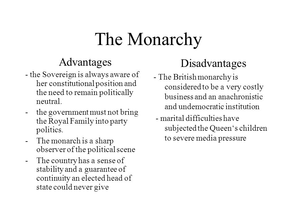 The Monarchy Advantages Disadvantages