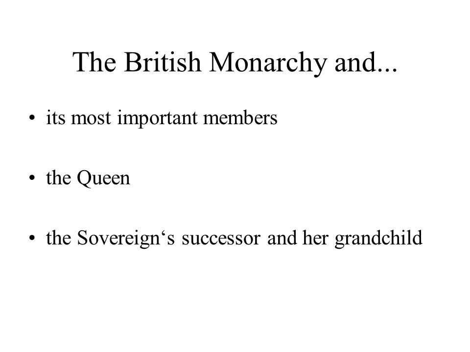 The British Monarchy and...