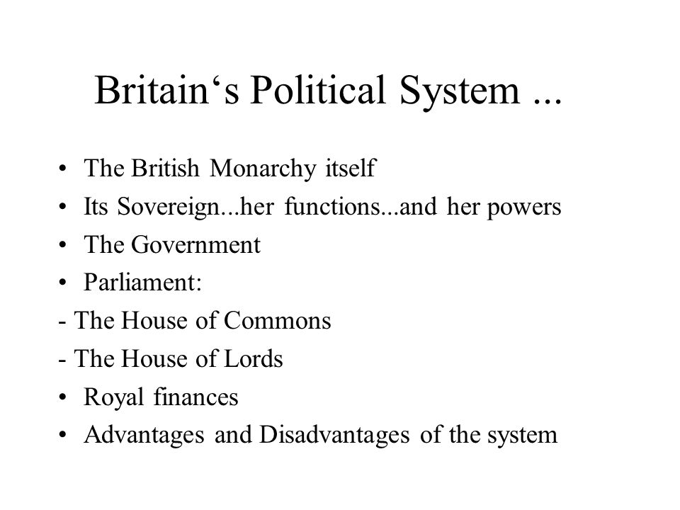 Britain's Political System ...