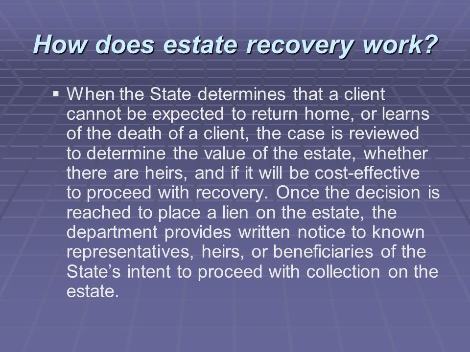 How does estate recovery work