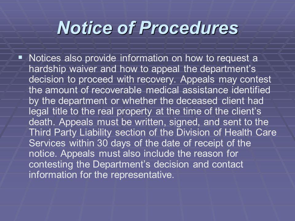Notice of Procedures