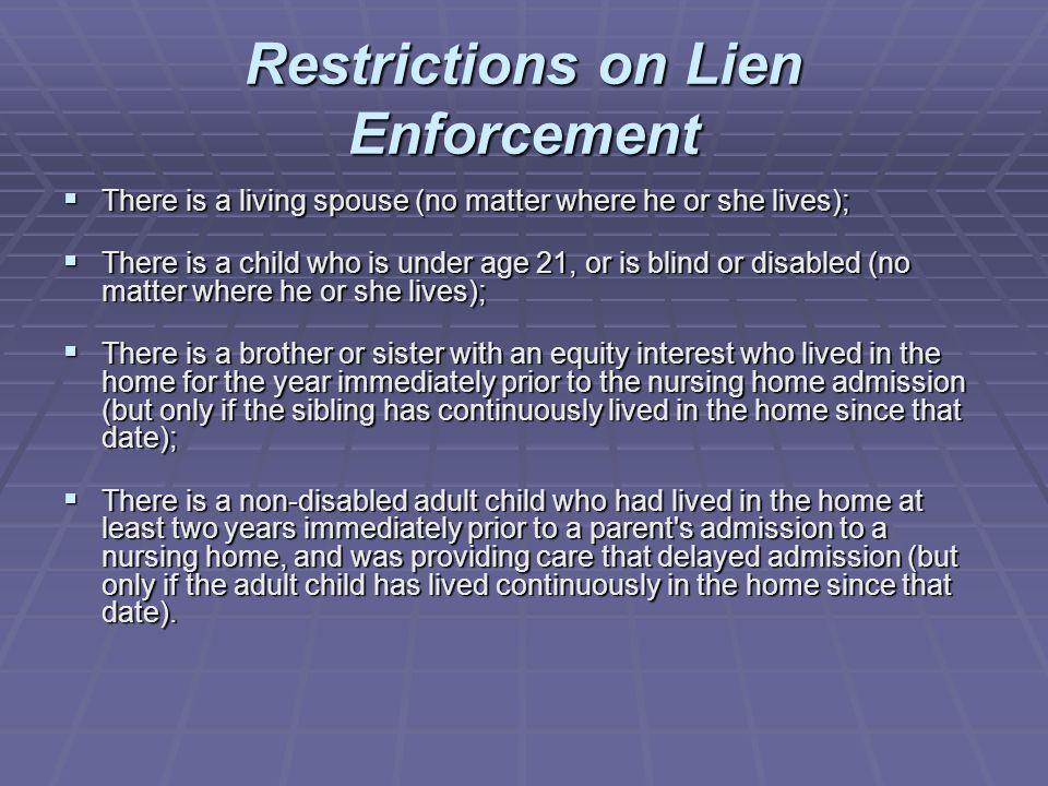 Restrictions on Lien Enforcement