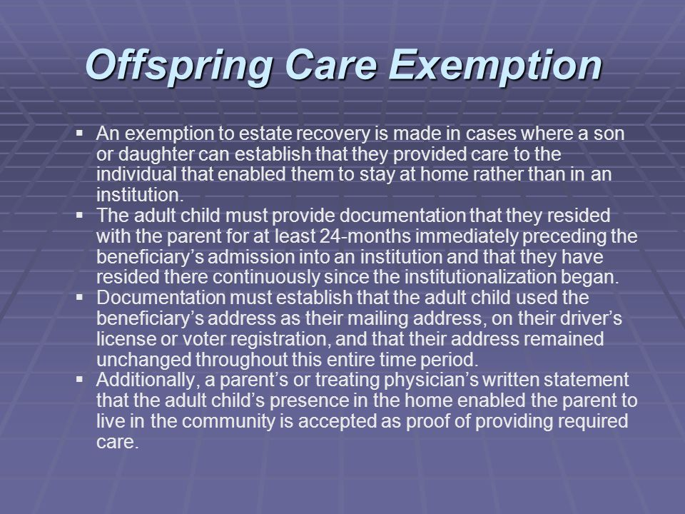 Offspring Care Exemption